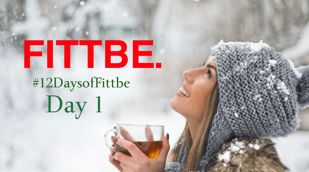 12 Days of Fittbe: Day 1