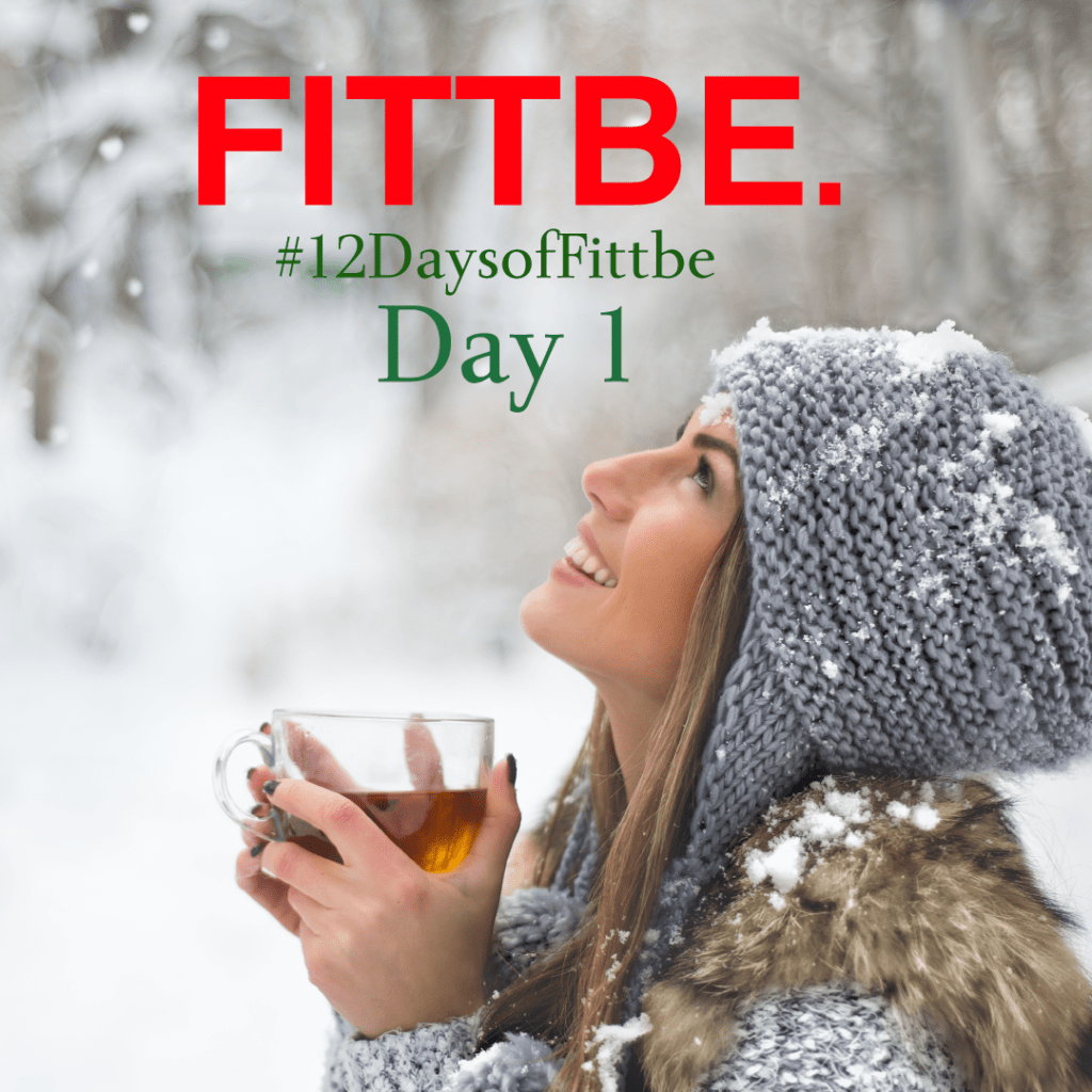 12 Days of Fittbe Day 1